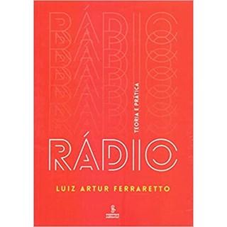 Livro - Rádio: Teoria e Prática - Ferraretto - Summus
