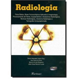 Livro - Radiologia - Física Básica, Bases Farmacológicas, Proc de Filmes, Técnicas Radiológicas, Anatomia, Tomo - Costa