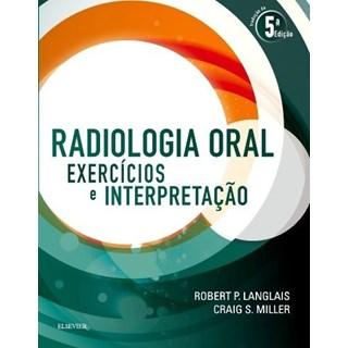 Livro - Radiologia Oral - Exercícios e Interpretação - Langlais - Guanabara