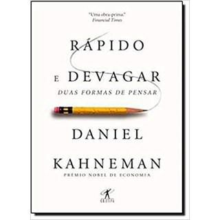 Livro - Rápido e Devagar: Duas Formas de Pensar - Kahneman