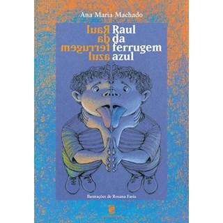 Livro - Raul da Ferrugem Azul - Ana Maria Machado - Salamandra