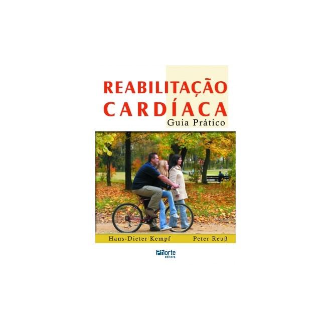 Livro - Reabilitação Cardíaca - Guia Prático - Kempf