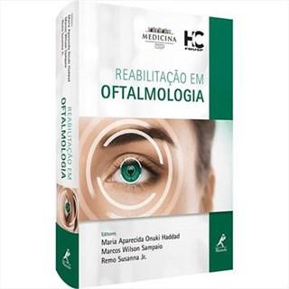 Livro - Reabilitação em Oftalmologia - Haddad - HC FMUSP - Manole