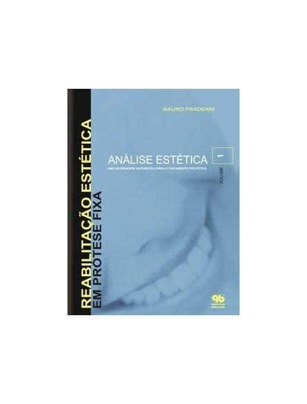 Livro - Reabilitaçao Estética em Prótese Fixa - Análise Estética - Vol 1 - Fradeani