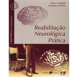 Livro - Reabilitação Neurológica Prática - Umphred