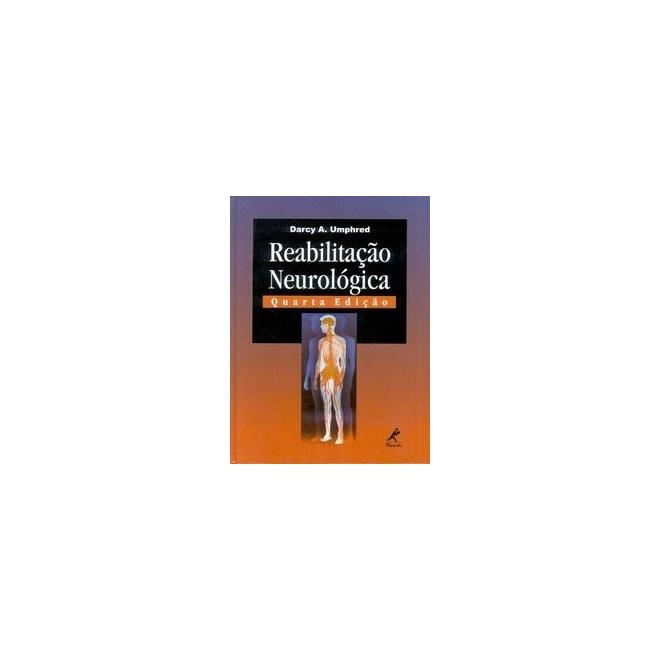 Livro - Reabilitação Neurológica - Umphred 4a edição UL