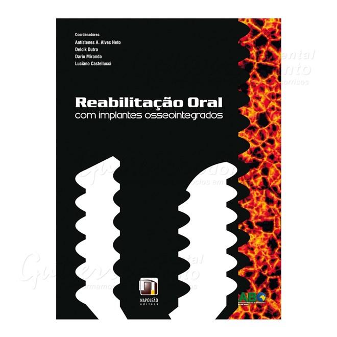 Livro - Reabilitação Oral com Implantes Osseointegrados - Alves Neto