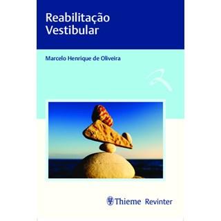 Livro - Reabilitação Vestibular - Oliveira