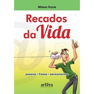 Livro - Recados da Vida - Kocis - Appris