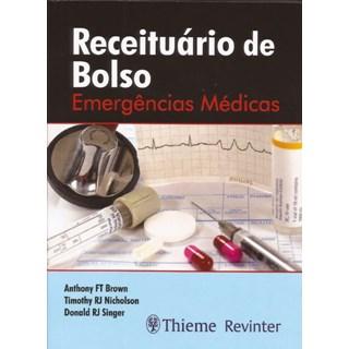 Livro - Receituário de Bolso Emergências Médicas - Brown