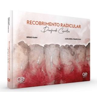 Livro Recobrimento Radicular Desafiando Conceitos - Kahn