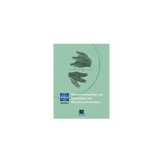 Livro - Recomendações nas Infecções em Medicina Intensiva - SOTIERJ