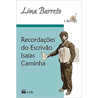 Livro Recordações do Escrivão Isaias Caminha - Lima Barreto - FTD