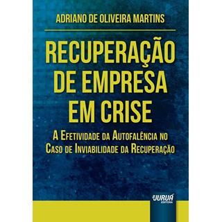 Livro - Recuperação de Empresa em Crise - Martins - Juruá