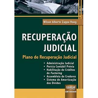Livro Recuperação Judicial - Hoog - Juruá