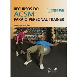 Livro - Recursos do Acsm para o Personal Trainer - ACSM