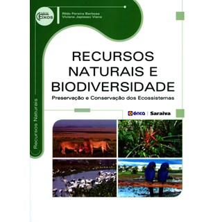 Livro - Recursos Naturais e Biodiversidade - Preservação e Conservação Dos Ecossistemas - Serie Eixos - Barbosa