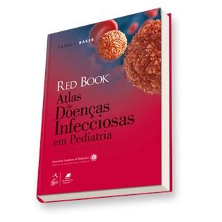 Livro - Red Book - Atlas de Doenças Infecciosas Em Pediatria