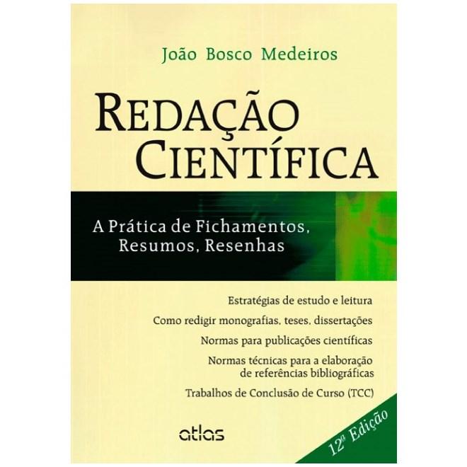 Livro - Redação Científica: A Prática de Fichamentos, Resumos, Resenhas - Medeiros