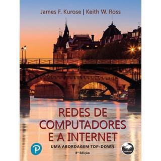 Livro - Redes de Computadores e A Internet - Uma Abordagem Top-Down - Ross