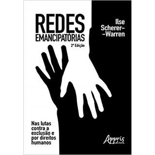 Livro - Redes Emancipatórias: Nas Lutas Contra a Exclusão e Por Direitos Humanos - Warren