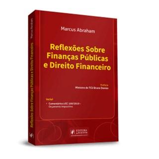 Livro - Reflexões Sobre Finanças Públicas e Direito Financeiro - Abraham