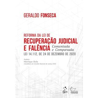 Livro Reforma da Lei de Recuperação Judicial e Falência - Fonseca - Forense