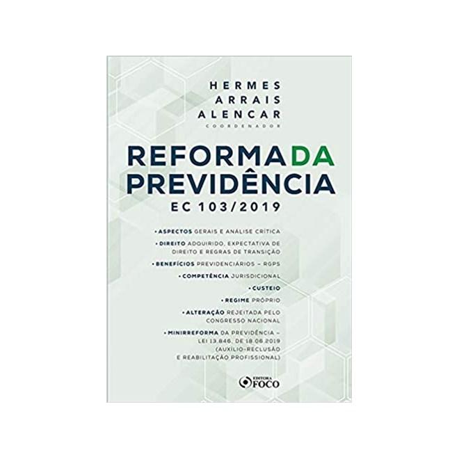 Livro - Reforma Da Previdência: EC 103/2019 - Alencar - Foco