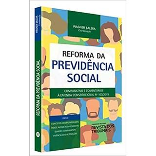 Livro - Reforma Da Previdência Social - Balera - Revista dos Tribunais