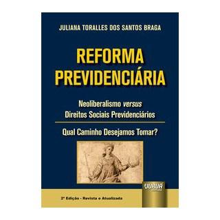 Livro - Reforma Previdenciária - Braga 2º edição