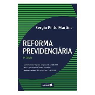 Livro - Reforma Previdenciária - Martins 3º edição