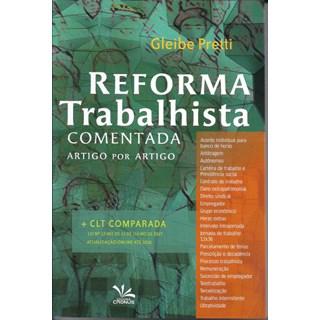 Livro - Reforma Trabalhista Comentada Artigo por Artigo - Pretti