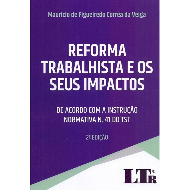 Livro - Reforma Trabalhista e os Seus Impactos - Veiga