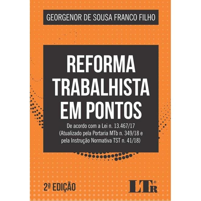 Livro - Reforma Trabalhista em Pontos - Filho