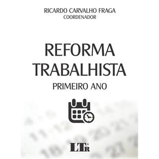 LIVRO - REFORMA TRABALHISTA - LTR - FRAGA