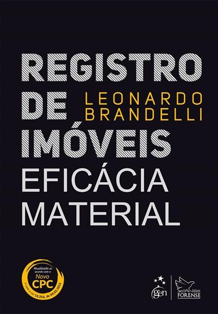 Livro - Registro de Imóveis - Eficácia Material - Brandelli