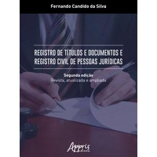 Livro - Registro de Títulos e Documentos e Registro Civil de Pessoas Jurídicas - Silva