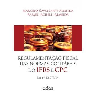 Livro - Regulamentação Fiscal das Normas Contábeis do IFRS E CPC - Almeida
