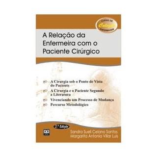 Livro - Relação da Enfermeira com o Paciente Cirúrgico - Santos