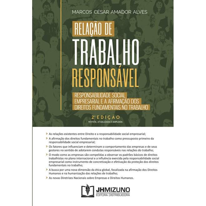 Livro Relação de Trabalho Responsável - Alves - Jh Mizuno
