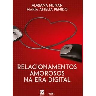 Livro - Relacionamentos Amorosos na Era Digital - Nunan