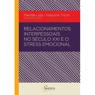 Livro - Relacionamentos Interpessoais no Século XXI - Tricoli