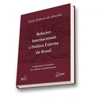 Livro - Relações Internacionais e Política Externa do Brasil - Almeida