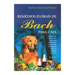 Livro - Remédios Florais de Bach Para Cães - Mariani