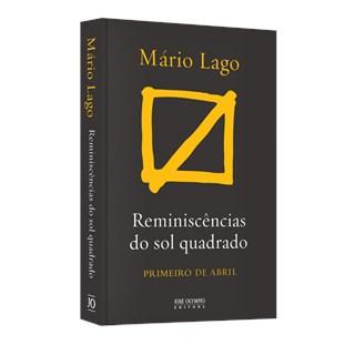 Livro - Reminiscências do Sol Quadrado - Lago - José Olympio
