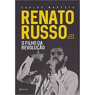 Livro - Renato Russo - O Filho da Revolução - Edição Revista e Ampliada - Capa Dura -  Marcelo