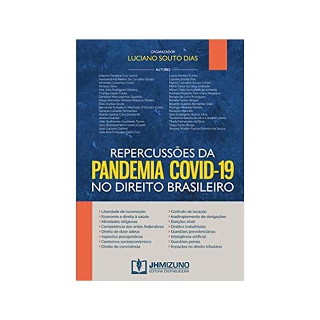 Livro - Repercussões da Pandemia Covid-19 No Direito Brasileiro - Dias - Jh Mizuno
