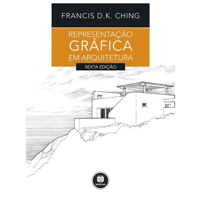 Livro - Representação gráfica em arquitetura - Ching