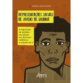 Livro - Representações sociais de jovens de Goiânia - Castro - Appris