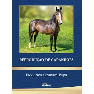 Livro Reprodução de Garanhões - Papa - MedVet